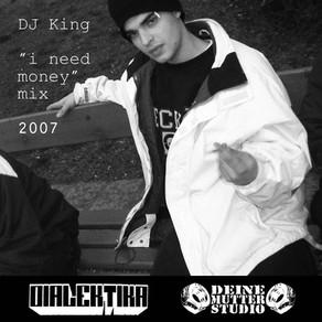 "DJ King - ""I need money"" - Mix CD"