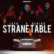 Jay D + Deniro -  Strane table (Single)