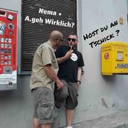 Nema + A.geh Wirklich? - Host du an Tschick? (Single)