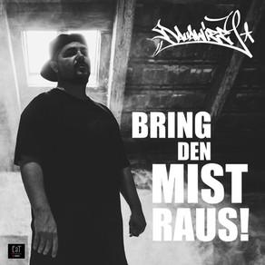 Dauawizzy - Bring den Mist raus (Single)