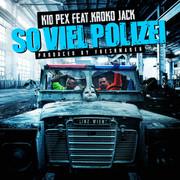 KidPex &KrokoJack - So viel Polizei (Single)