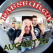 Habsbürga - Augustin (Single)