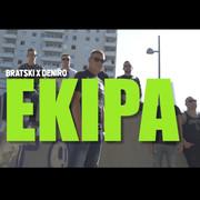 Bratski + Deniro - Ekipa (Single)