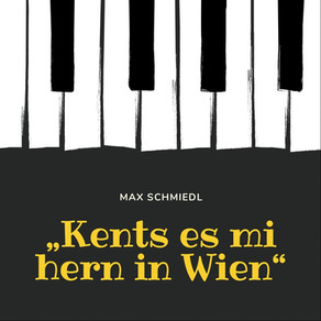 Max Schmiedl Kents es mi hern in Wien