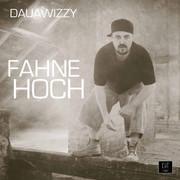 Dauawizzy -  Fahne hoch (Single)