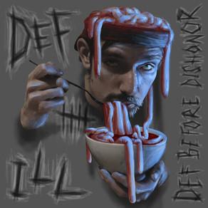 "Def Ill – ""Def before Dishonor"" – (Mixtape VÖ)"