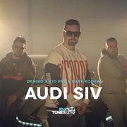 Deniro X Kid Pex X Dare Kodra - Audi siv (Single)