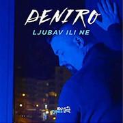 Deniro - Ljubav ili ne (Single)