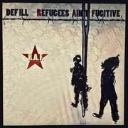 Def Ill – R.A.F. (Refugees ain´t Fugitive) (Mixtape)