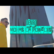 Deniro - Moras da pobedis (Single)