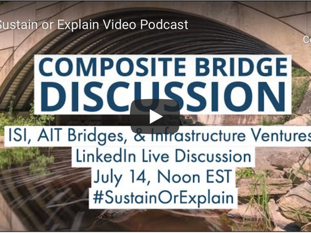 AIT Bridges joins ISI's discussion about composite bridges and their sustainability.