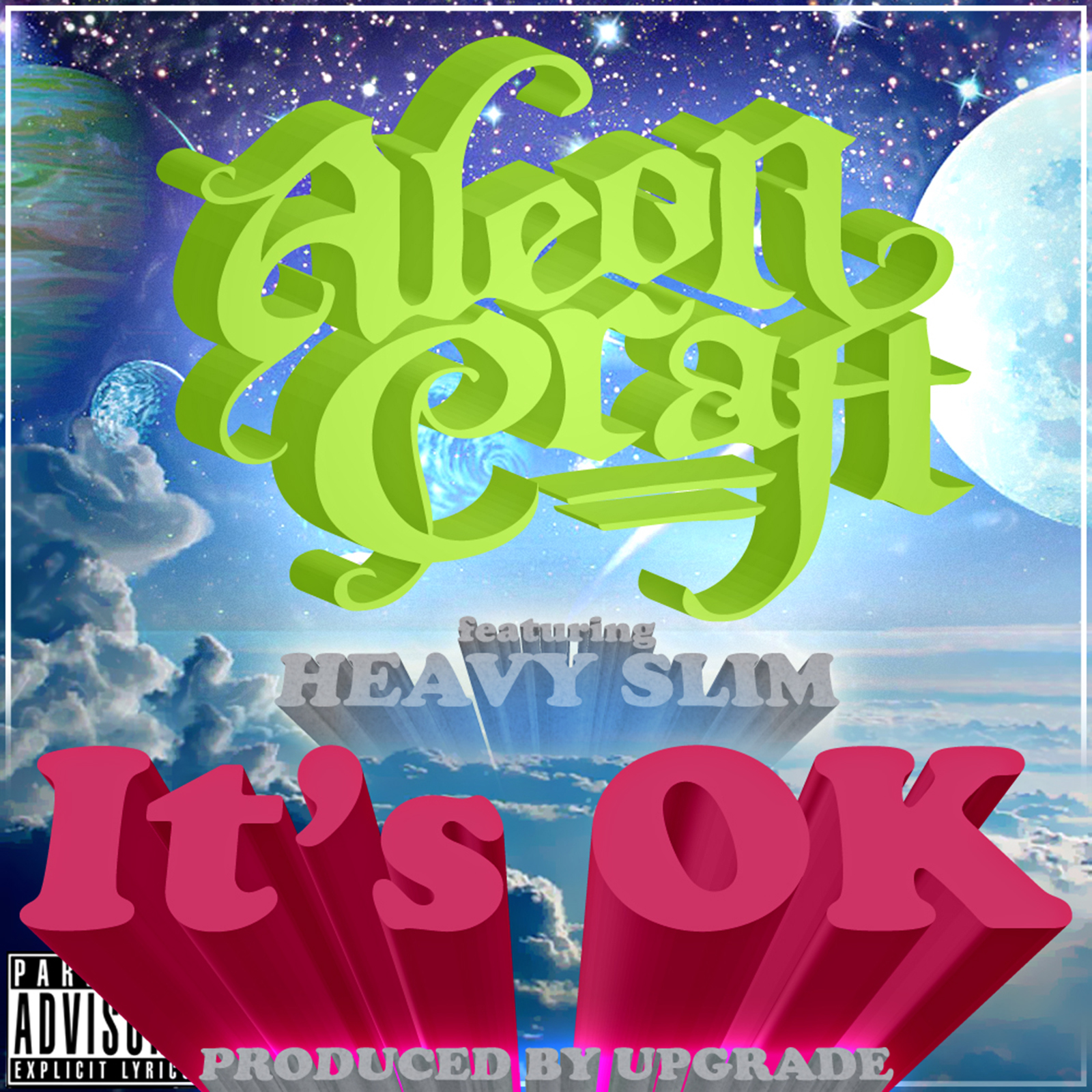 Aleon Craft - It's OK (Single)