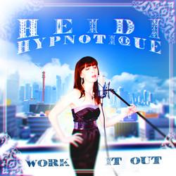 Heidi Hypnotique - Work It Out