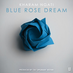 Blue Rose Dream - Kharam Ngati