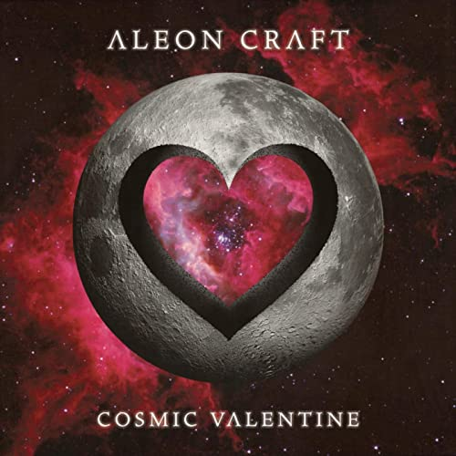 Aleon Craft - Cosmic Valentine