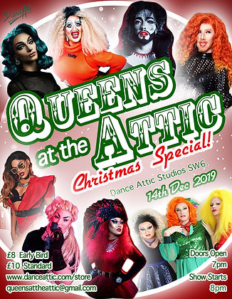 Queens At The Attic - Christmas Special! General Ticket