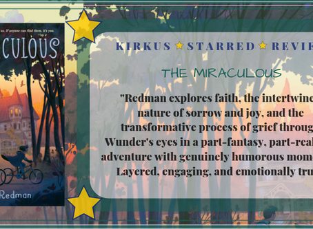 Kirkus Starred Review for THE MIRACULOUS