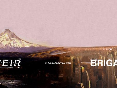 Brigade x Heir Portland Release
