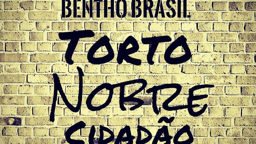 Álbum Torto Nobre Cidadão - Bentho Brasil