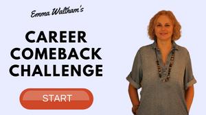 Career Comeback Challenge