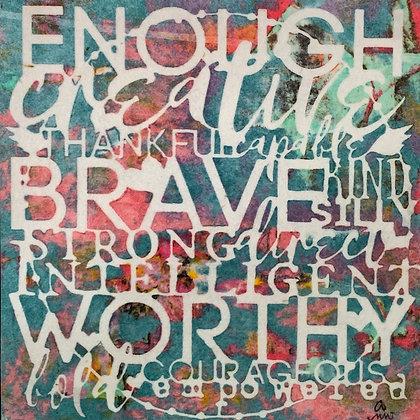 ENOUGH: I Am (#520)