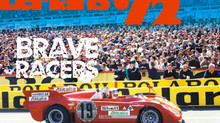 Le Mans '72 - Brave Racers