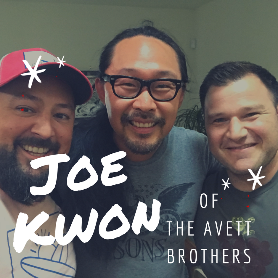Episode 111 - Cooking on Tour With the Avett Brothers with Joe Kwon