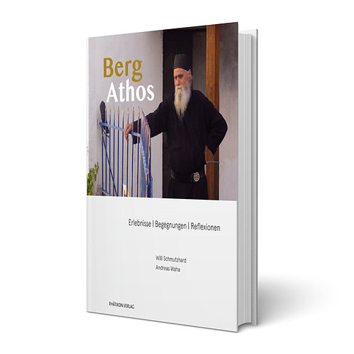 Berg Athos - Dr. Willi Schmutzhard u. Ing. Andreas Waha