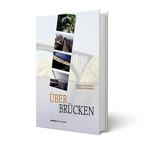 Über Brücken - Elisabeth und Gerhard Ebenberger