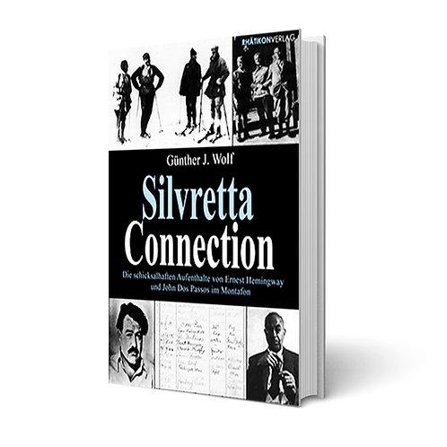 Silvretta Connection - Günther J. Wolf