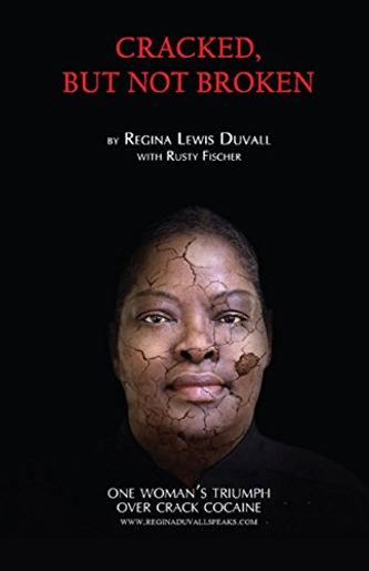 Cracked But Not Broken, a book by Regina L. Duvall