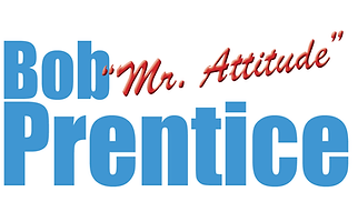 "Bob ""Mr. Attitude"" Prentice 