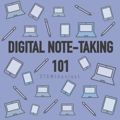 Digital Note-Taking 101