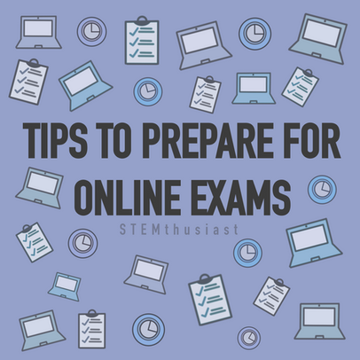 Tips to Prepare for *Online* Exams