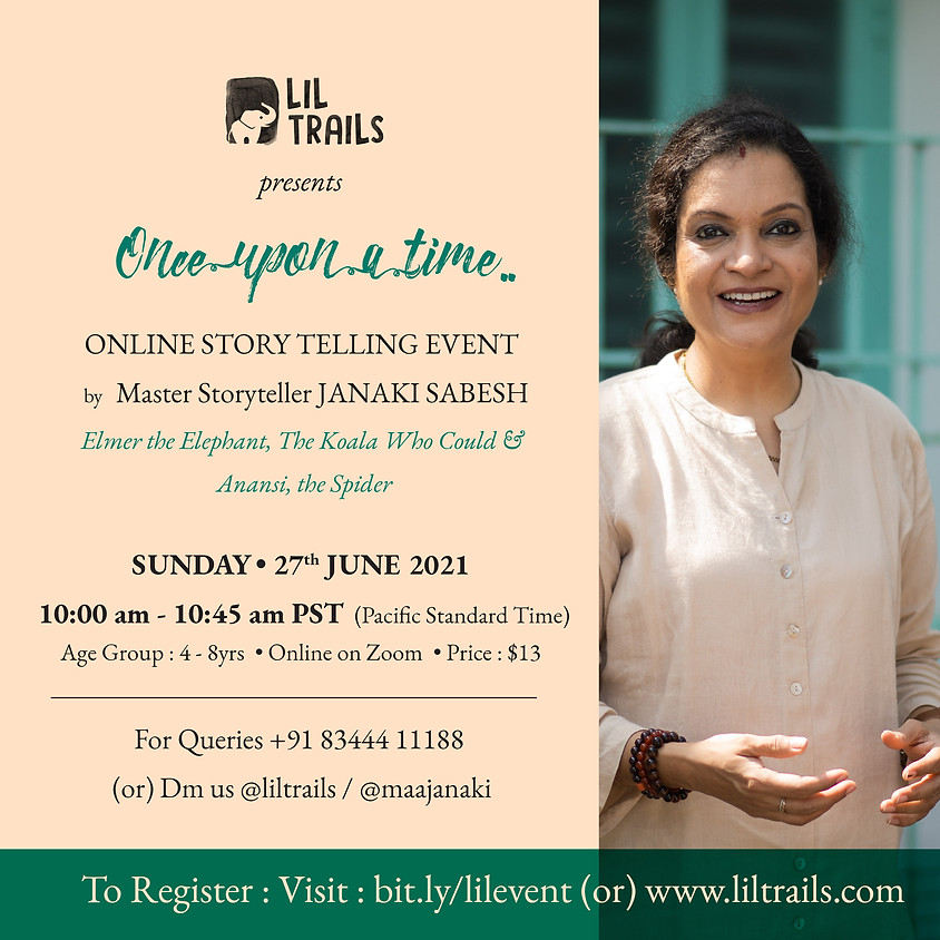 Once upon a time – Online Storytelling Event – PST Time Zone