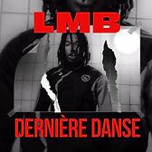 LMB - Dernière Danse