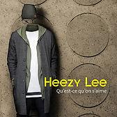 Heezy Lee - Qu'est ce qu'on s'aime