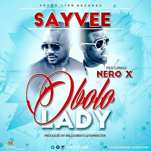 Obolo Lady by Sayvee featuring Nero X