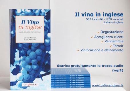 Il vino in inglese - 500 frasi utili