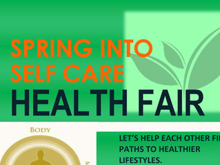 2018 Spring into Self Care Health Fair Poster