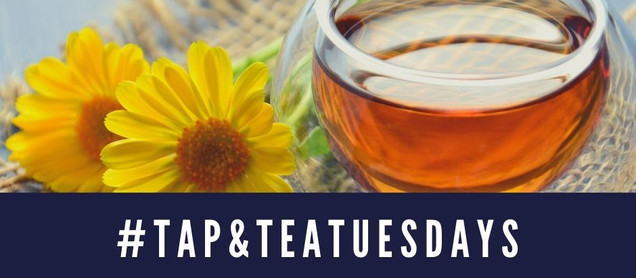 Tap and Tea Tuesdays