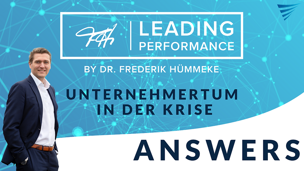 Leading Performance Answers: Unternehmertum in der Krise