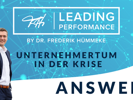 CORONA-Krise - Leading Performance Answers: Unternehmertum in der Krise