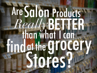 Are salon products really better than what I can get in the grocery stores?