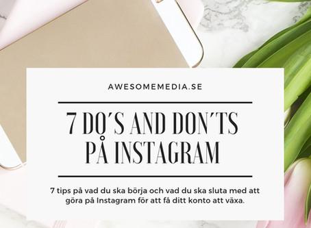 7 do´s and don´ts på Instagram