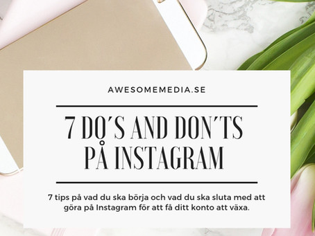 7 do´s and don´ts på Instagram