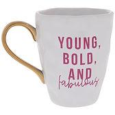 Mug - Young Bold Fabulous