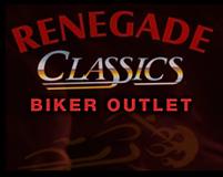 Renegade Classics Biker Outlet