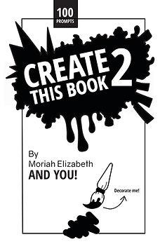 Create This Book 2 Moriah Elizabeth