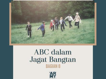 ABC dalam Jagat Bangtan Bagian 8